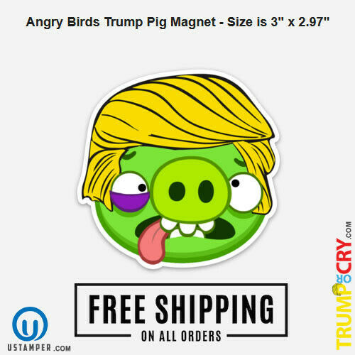 """Angry Birds Trump Pig Magnet Size is 3/"""" x 2.97/"""" MADE IN THE USAFREE SHIP"""