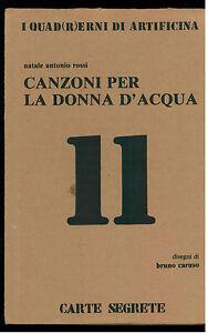 Rossi Natale Antonio Canzoni Per La Donna Dacqua Carte Segrete