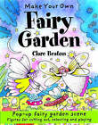 Make Your Own Fairy Garden by Clare Beaton (Paperback, 2005)