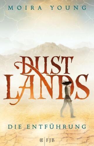 """1 von 1 - Buch """"Dustlands - Die Entführung"""" - gebundene Ausgabe wie neu - Moira Young"""