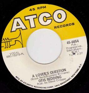 OTIS-REDDING-A-Lover-039-s-Question-7-034-45