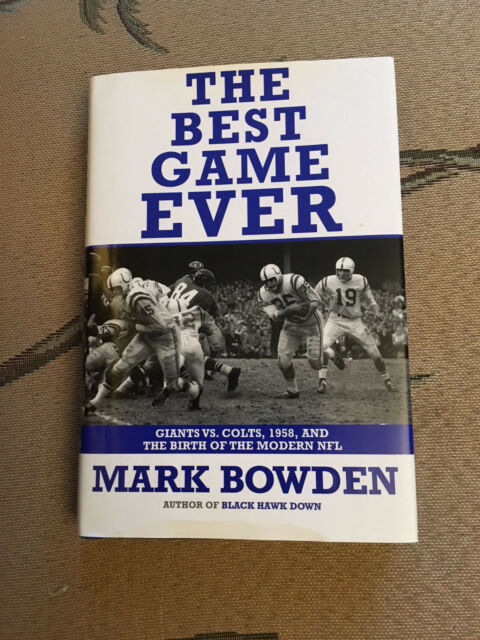 The Best Game Ever : Giants vs. Colts, 1958, First Edition
