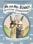 Mr. and Mrs. Bunny: Detectives Extraordinaire! by Polly Horvath, Sophie Blackall (Paperback, 2014)