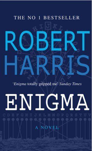 Enigma By  Robert Harris. 9780099992004