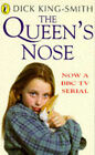 The Queen's Nose by Dick King-Smith (Paperback, 1995)