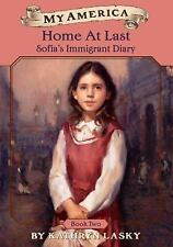 My America: Home At Last: Sofia's Immigrant Diary Book Two-ExLibrary