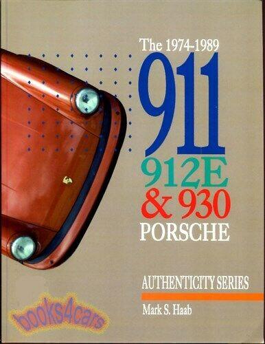 Porsche 912E 1976 Restauration Atelier Guide Livre 912 Authenticité Manuel Haab