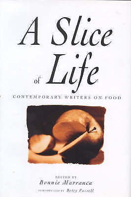 (Very Good)-A Slice of Life: A Collection of the Best, and the Tastiest Modern F