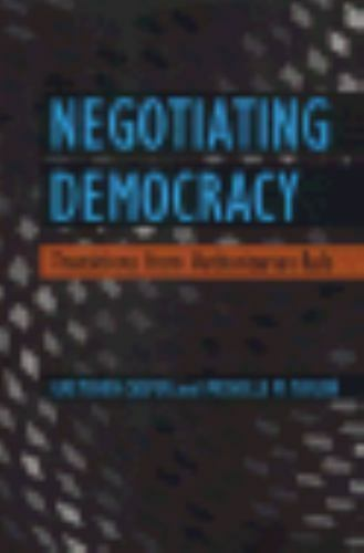 """Negotiating Democracy : Transitions from Authoritarian Rule by Casper, Gretc..."