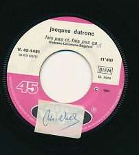 """JACQUES DUTRONC 45 TOURS 7"""" FRANCE FAIS PAS CI FAIS PAS CA"""