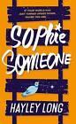 Sophie Someone by Hayley Long (Hardback, 2015)