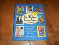 The Old-time Brand-name Cookbook Recipes Recipe Classic Food Makers Company Book