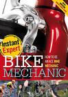 Bike Mechanic by Paul Mason (Hardback, 2011)
