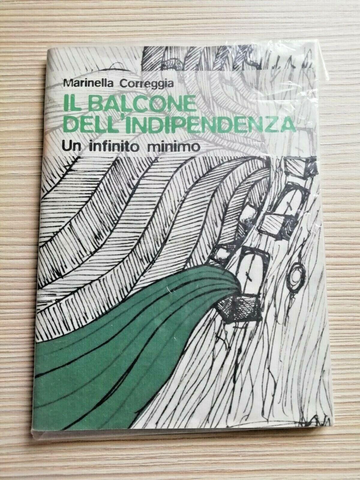 il balcone dell'indipendenza, marinella correggia, un infinito minimo