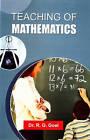 Teaching of Mathematics by R.G. Goel (Paperback, 2008)