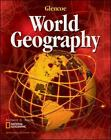 Glencoe World Geography: Glencoe World Geography by Richard G. Boehm and McGraw-Hill Staff (2002, Hardcover, Student Edition of Textbook)