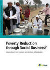 Poverty Reduction Through Social Business?: Lessons Learnt from Grameen Joint Ventures in Bangladesh by Kerstin Maria Humberg (Paperback, 2016)