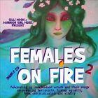Females on Fire 2 [Digipak] by Various Artists (CD, Dec-2010, 2 Discs, Warrior Girl Music)