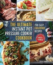 The Ultimate Instant Pot Pressure Cooker Cookbook : 200 Easy Foolproof...