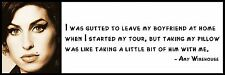 Wall Quote - Amy Winehouse - I was gutted to leave my boyfriend at home when I s