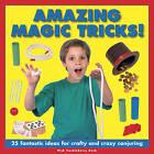 Amazing Magic Tricks! by Nick Huckleberry Beak (Hardback, 2016)