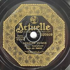 1921 Actuelle 78 Record Hawaiian Chimes/Susquehanna Shore #020609 Bibo