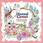 Hansel & Gretel: A Grimm Fable Coloring Book by Rosa (Paperback / softback, 2016)