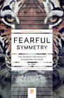 Fearful Symmetry: The Search for Beauty in Modern Physics by Anthony Zee (Paperback, 2016)
