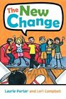 The Change by Laurie Porter and Lori Campbell 9781450031905