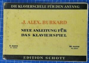 J-Alex-Burkard-Neue-Anleitung-fuer-das-Klavierspiel-Edition-Schott-Band-1-B-19569