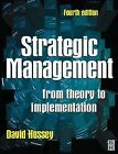 Strategic Management: From Today to Implementation by D.E. Hussey (Paperback, 1998)