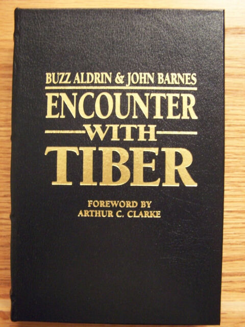 Arthur C Clarke & Astronaut Buzz Aldrin signed Encounter Tiber Flat Press Easton