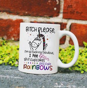 Rainbow Unicorn Bitch Please I/'m So Fabulous I Pee Glitter Mug White Cup 11Oz
