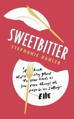 1 von 1 - Sweetbitter von Stephanie Danler (2016, Taschenbuch)