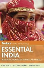 Fodor's Essential India: with Delhi, Rajasthan, Mumbai, and Kerala (Full-color T