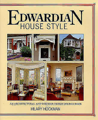 Edwardian House Style: An Architectural and Interior Design Source-ExLibrary