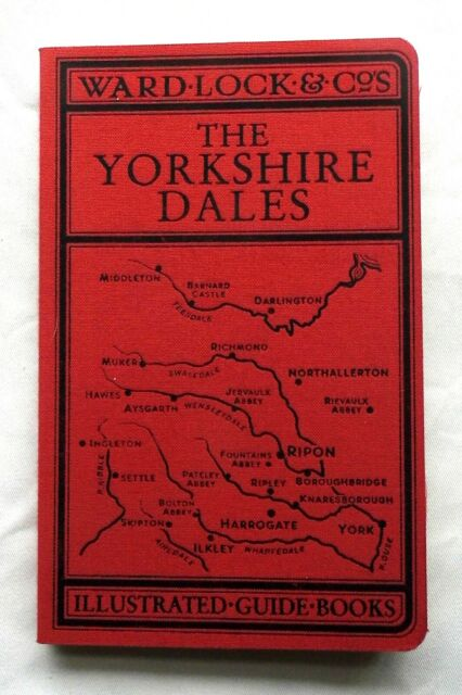 The Yorkshire Dales Ward Lock illustrated guidebook reprint