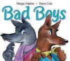 Bad Boys by Margie Palatini (Paperback / softback, 2006)