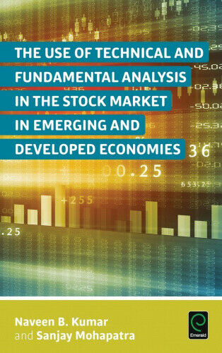 The Use of Technical and Fundamental Analysis in the Stock Market in Emerging