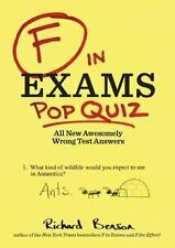 F in Exams: Pop Quiz: All New Awesomely Wrong Test Answers
