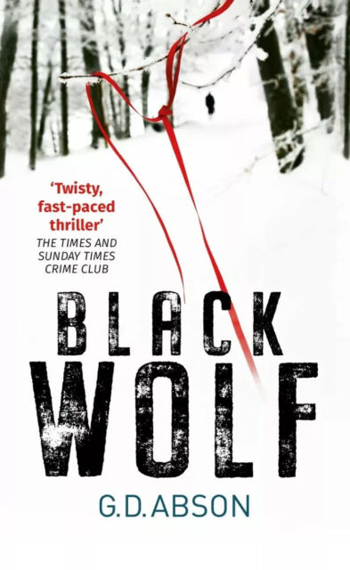 Black Wolf (The Natalya Ivanova thrillers) New Paperback Book By G.D ABSON