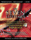 For Seven Lifetimes: An East-West Journey to a Spiritually Fulfilling and Sustainable Marriage by Vatsala Sperling, Ehud Sperling (Paperback, 2011)