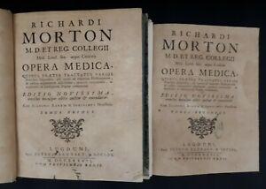 Richardi Morton: Opera Medica, quibus praeter tractatus varios .. (2 vol) - 1737