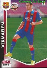 487 THOMAS VERMAELEN BELGIQUE FC.BARCELONA RARE UPDATE CARD PANINI MGK LIGA 2015