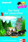 PLAYMOBIL Das Gold der Löwenritter von Marc Beck (2013, Gebundene Ausgabe)