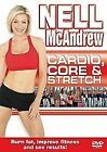 Nell McAndrew - Cardio, Core And Stretch (DVD, 2008)