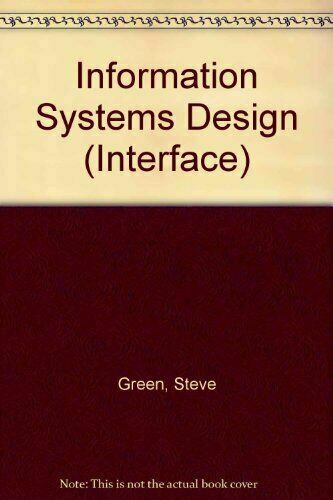 Information Systems Design by Chris P. Clare