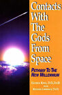 Contacts with the Gods from Space: Pathway to the New Millennium by George King, Richard Lawrence (Paperback, 1996)
