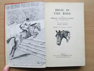 Bred in the Bone Shirley FaulknerHorne FIRST EDITION 1938 1st print Signed - Newton Abbot, United Kingdom - Bred in the Bone Shirley FaulknerHorne FIRST EDITION 1938 1st print Signed - Newton Abbot, United Kingdom