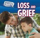 Loss and Grief by Caitlin McAneney, Caitie McAneney (Hardback, 2015)